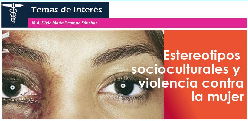 Estereotipos Socioculturales Y Violencia Contra La Mujer